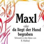 1994 - Maxl, oder da liegt der Hund begraben
