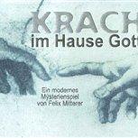 1998/99 - Krach im Hause Gott